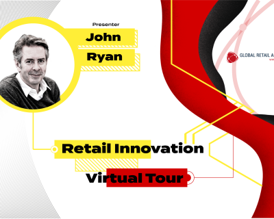 Retail Innovation 'Virtual Tour' – John Ryan